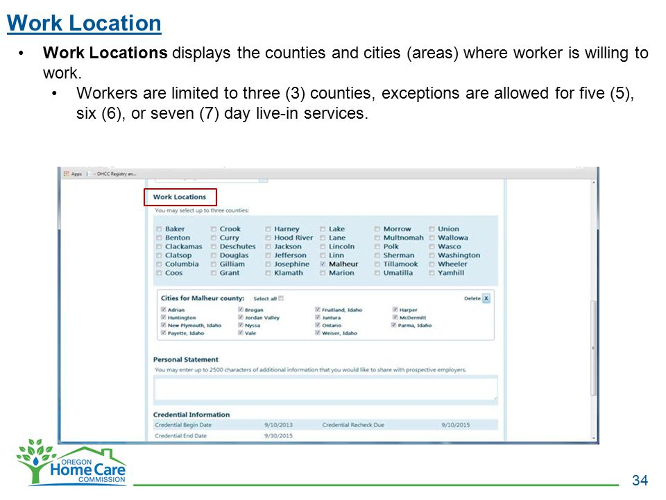 Work Location Work Locations displays the counties and cities (areas) where worker is willing to work.