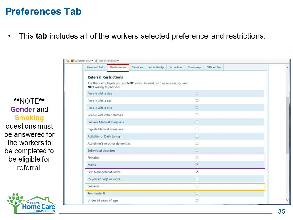 Preferences Tab This tab includes all of the workers selected preference and restrictions.