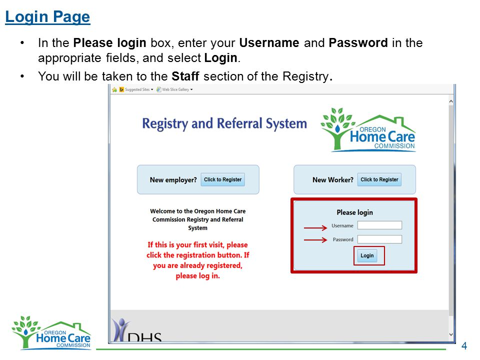 Login Page In the Please login box, enter your Username and Password in the appropriate fields, and select Login.