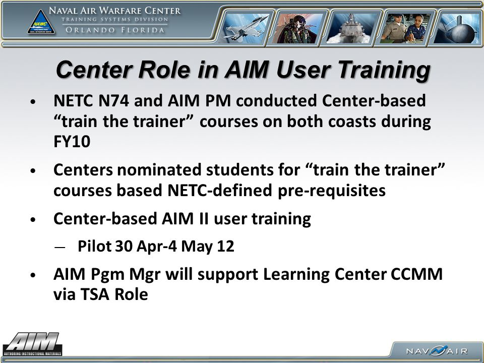 Center Role in AIM User Training