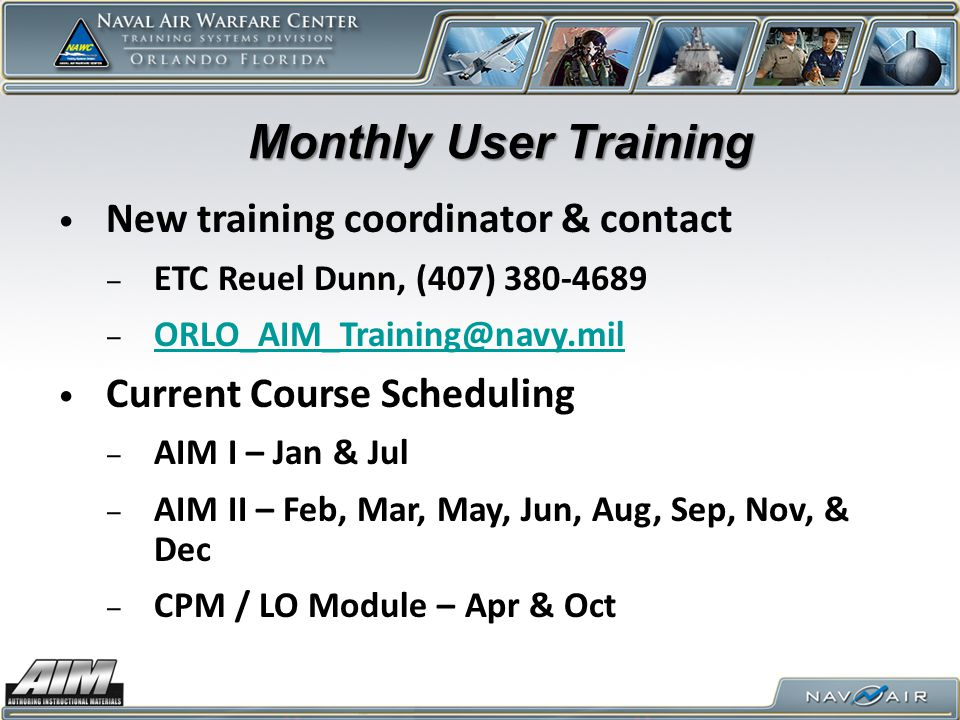 Monthly User Training New training coordinator & contact