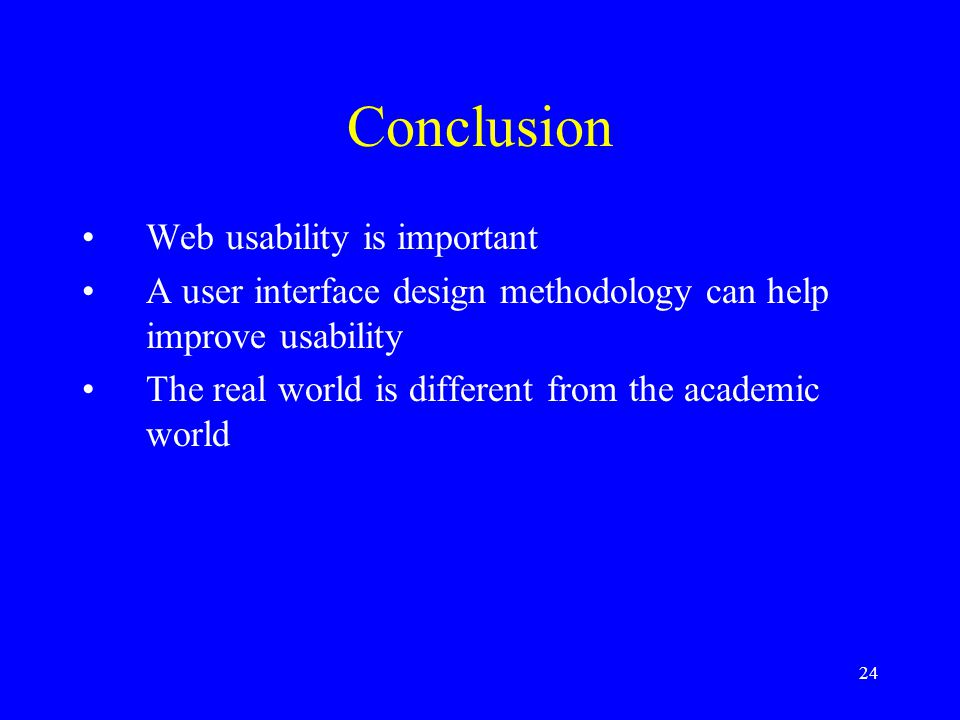 Conclusion Web usability is important