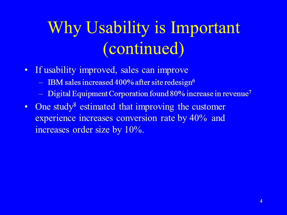 Why Usability is Important (continued)