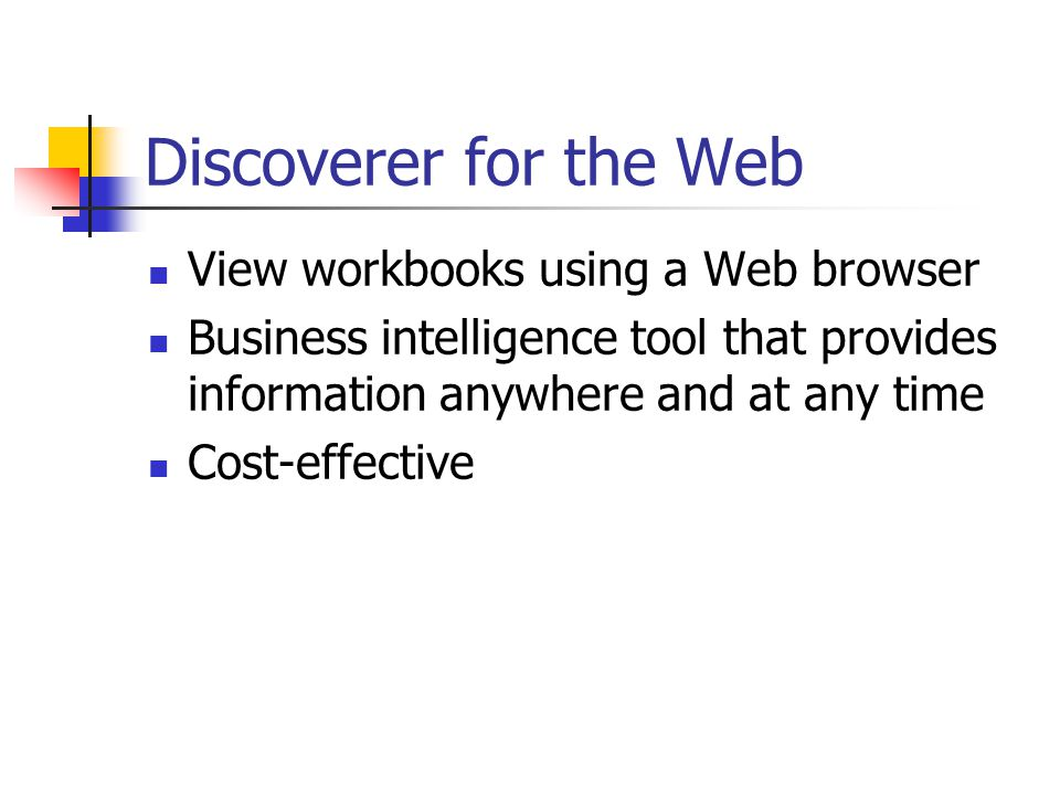 Discoverer for the Web View workbooks using a Web browser