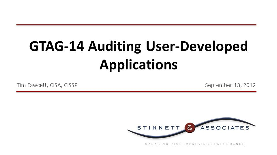 GTAG-14 Auditing User-Developed Applications