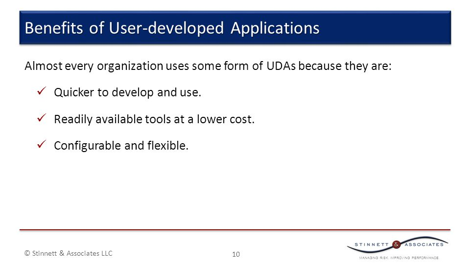 Benefits of User-developed Applications