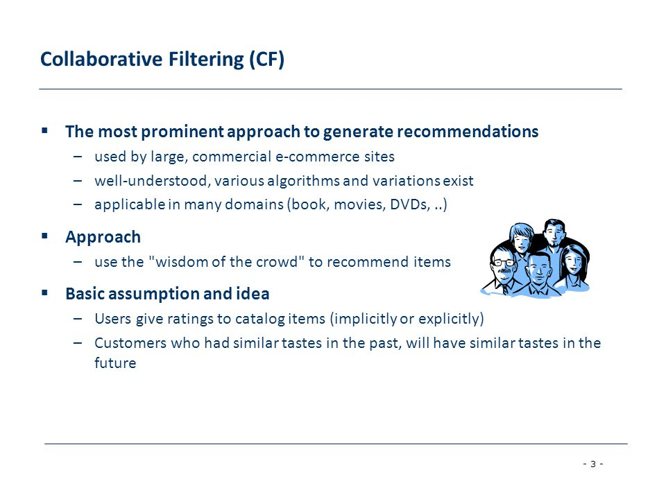Collaborative Filtering (CF)