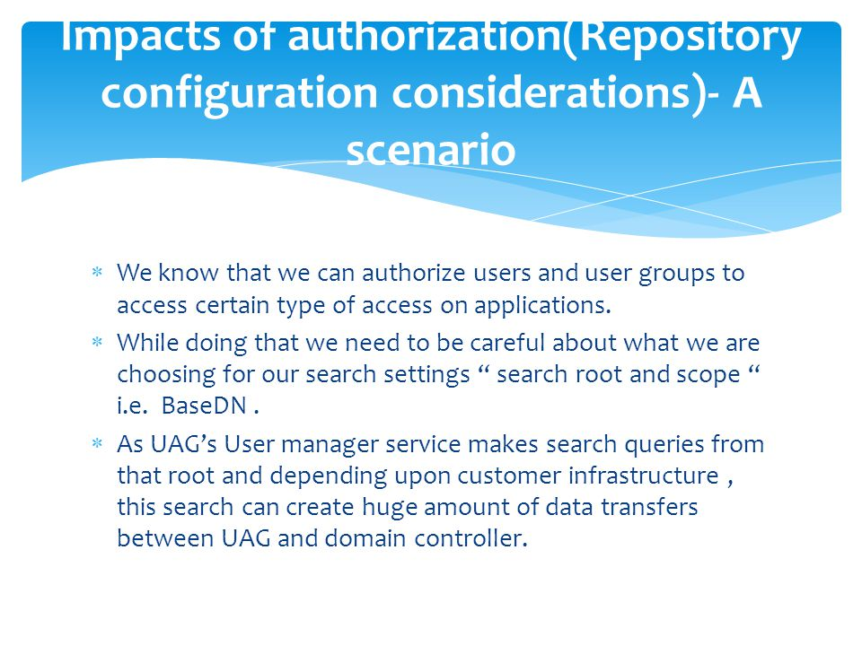 Impacts of authorization(Repository configuration considerations)- A scenario