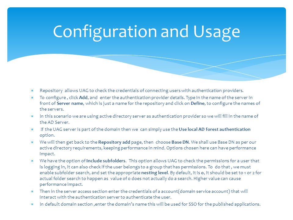 Configuration and Usage