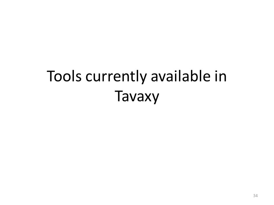 Tools currently available in Tavaxy