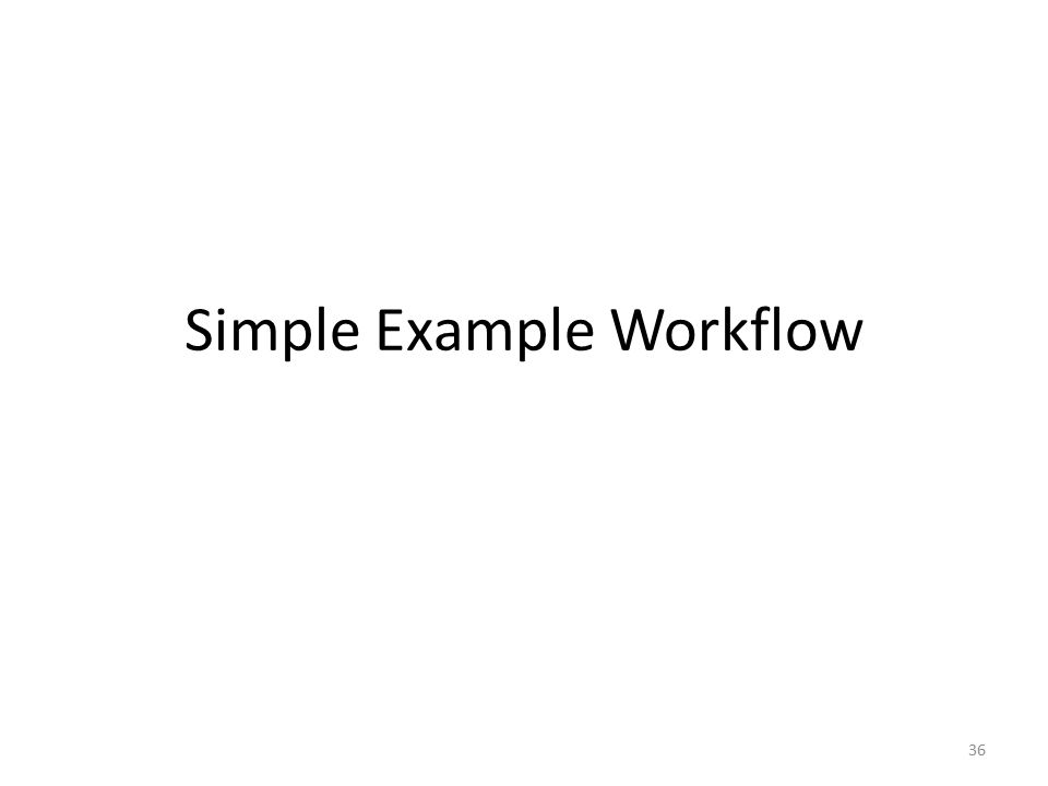 Simple Example Workflow