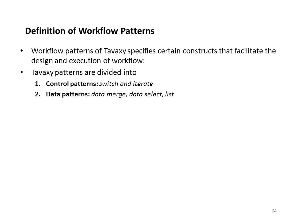 Definition of Workflow Patterns