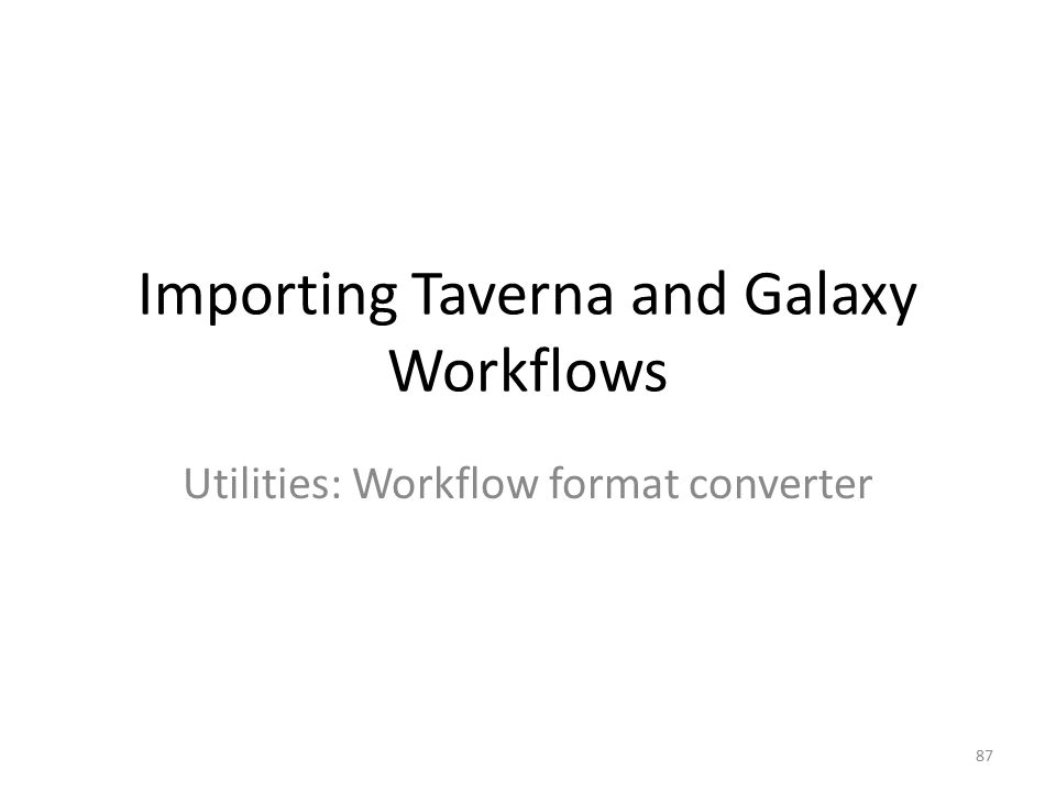 Importing Taverna and Galaxy Workflows
