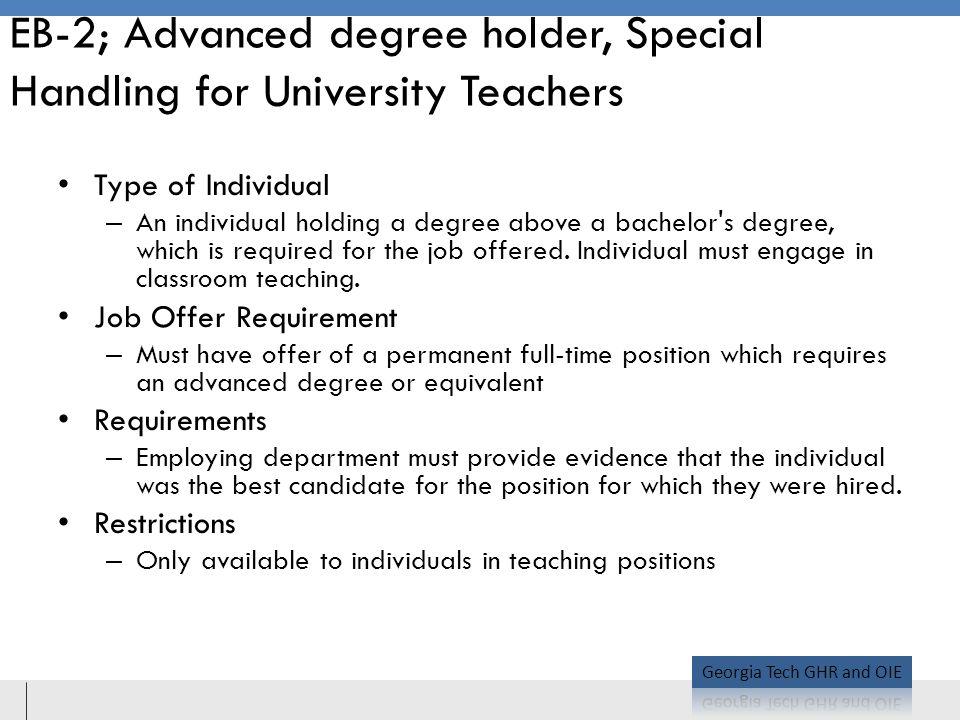 EB-2; Advanced degree holder, Special Handling for University Teachers