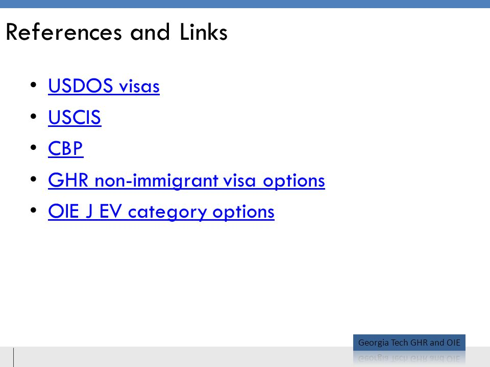 References and Links USDOS visas USCIS CBP