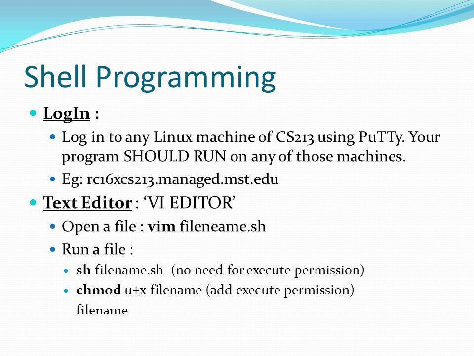 Shell Programming LogIn : Text Editor : 'VI EDITOR'