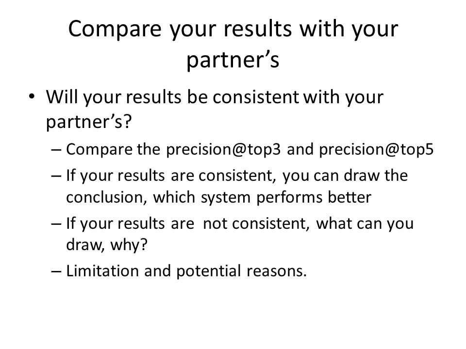 Compare your results with your partner's