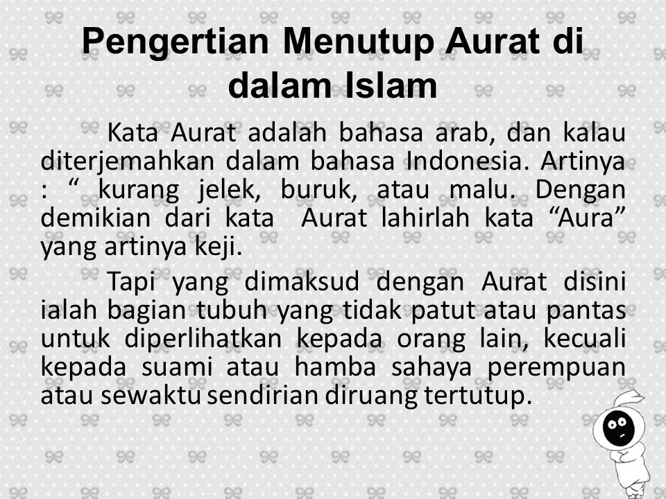 Pengertian Menutup Aurat di dalam Islam