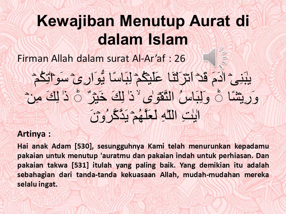 Kewajiban Menutup Aurat di dalam Islam