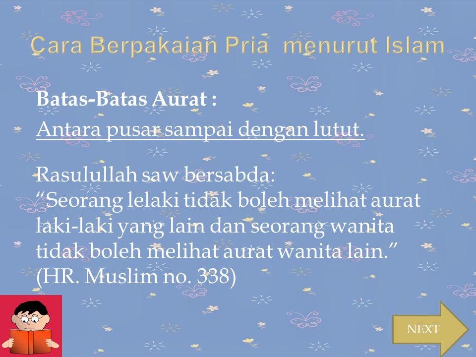 Cara Berpakaian Pria menurut Islam