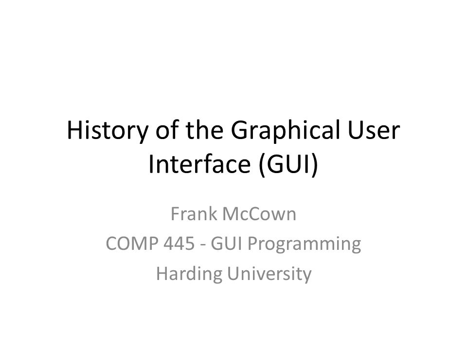 History of the Graphical User Interface (GUI)