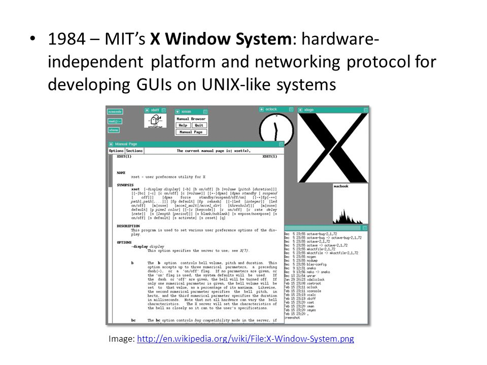 Image: http://en.wikipedia.org/wiki/File:X-Window-System.png