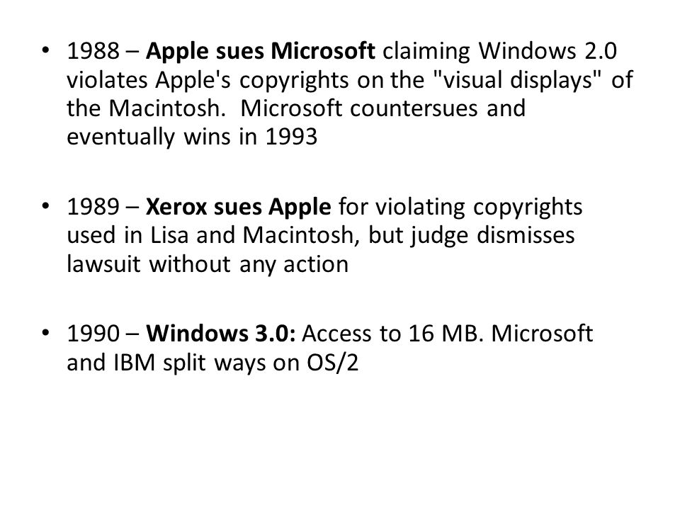 1988 – Apple sues Microsoft claiming Windows 2