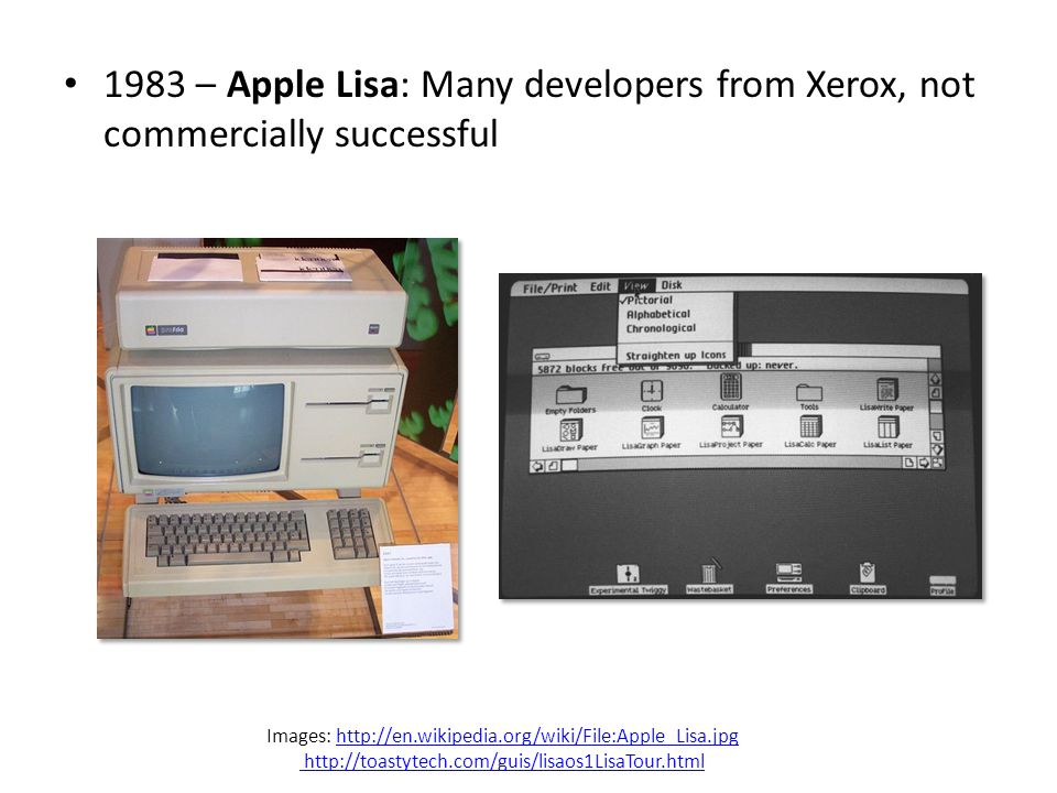 1983 – Apple Lisa: Many developers from Xerox, not commercially successful