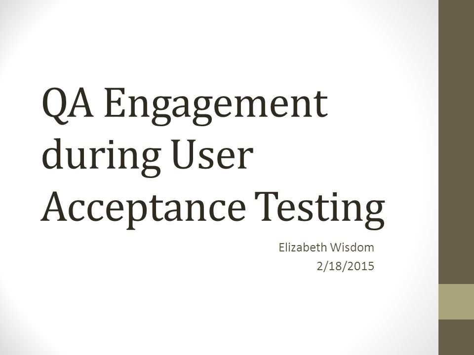 QA Engagement during User Acceptance Testing