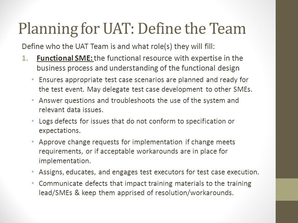 Planning for UAT: Define the Team