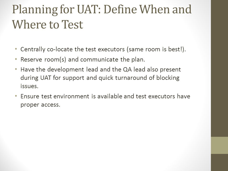 Planning for UAT: Define When and Where to Test