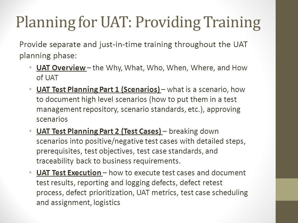 Planning for UAT: Providing Training