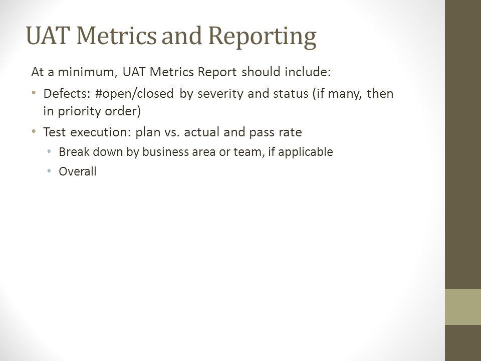 UAT Metrics and Reporting