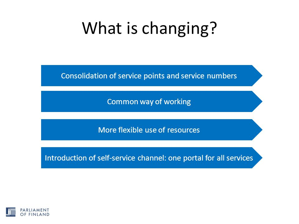 What is changing Consolidation of service points and service numbers