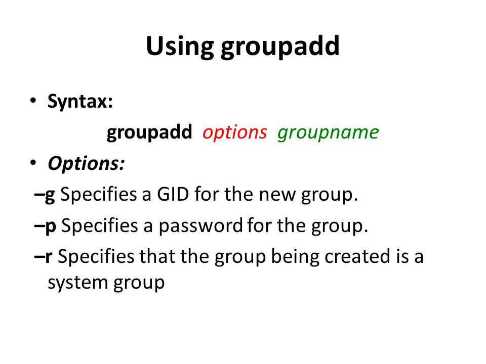 groupadd options groupname