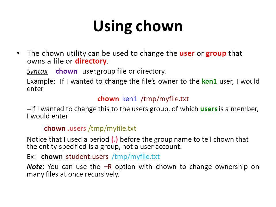 chown ken1 /tmp/myfile.txt