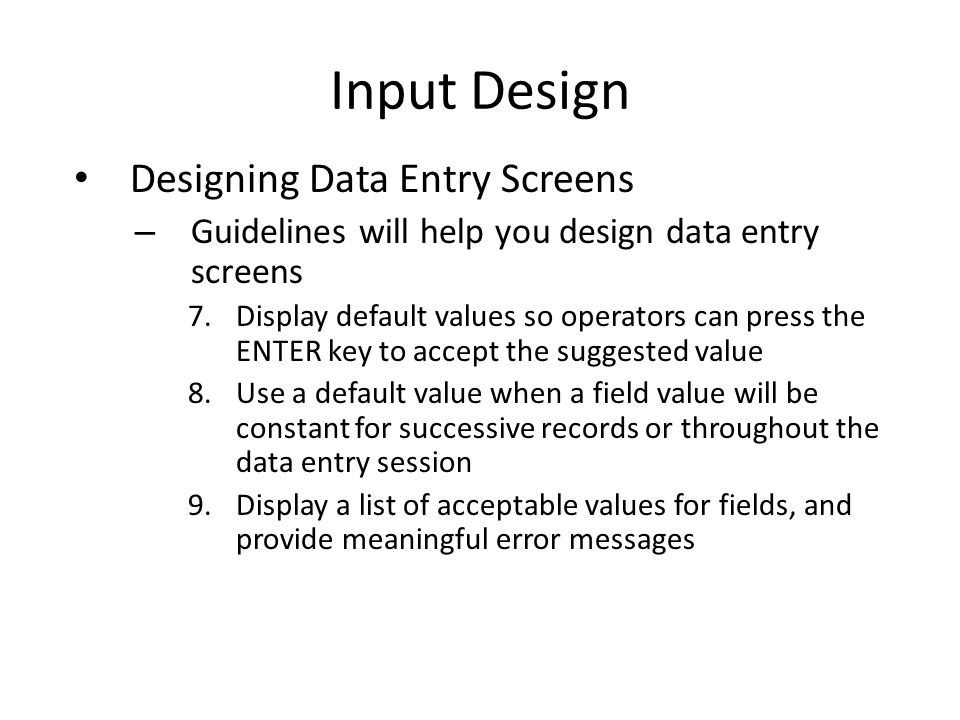 Input Design Designing Data Entry Screens