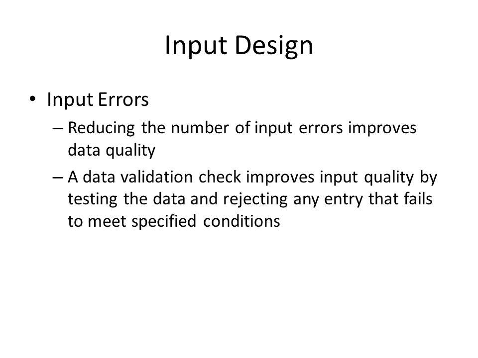 Input Design Input Errors