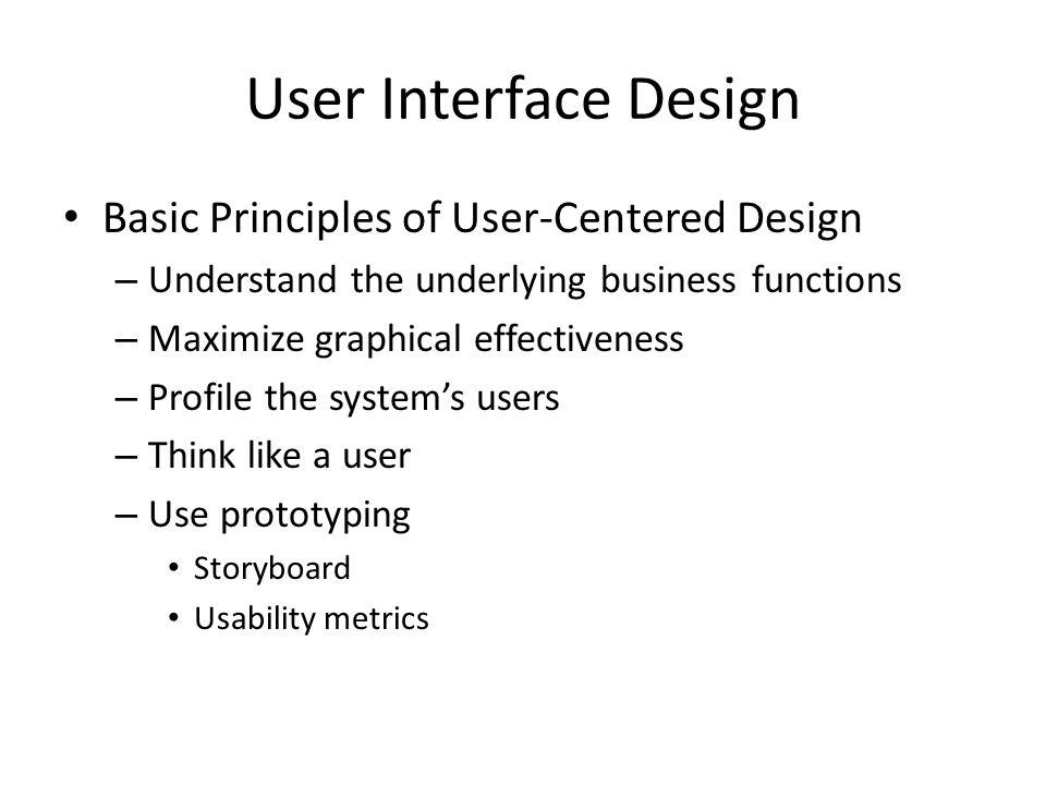 User Interface Design Basic Principles of User-Centered Design