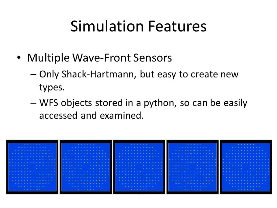 Simulation Features Multiple Wave-Front Sensors