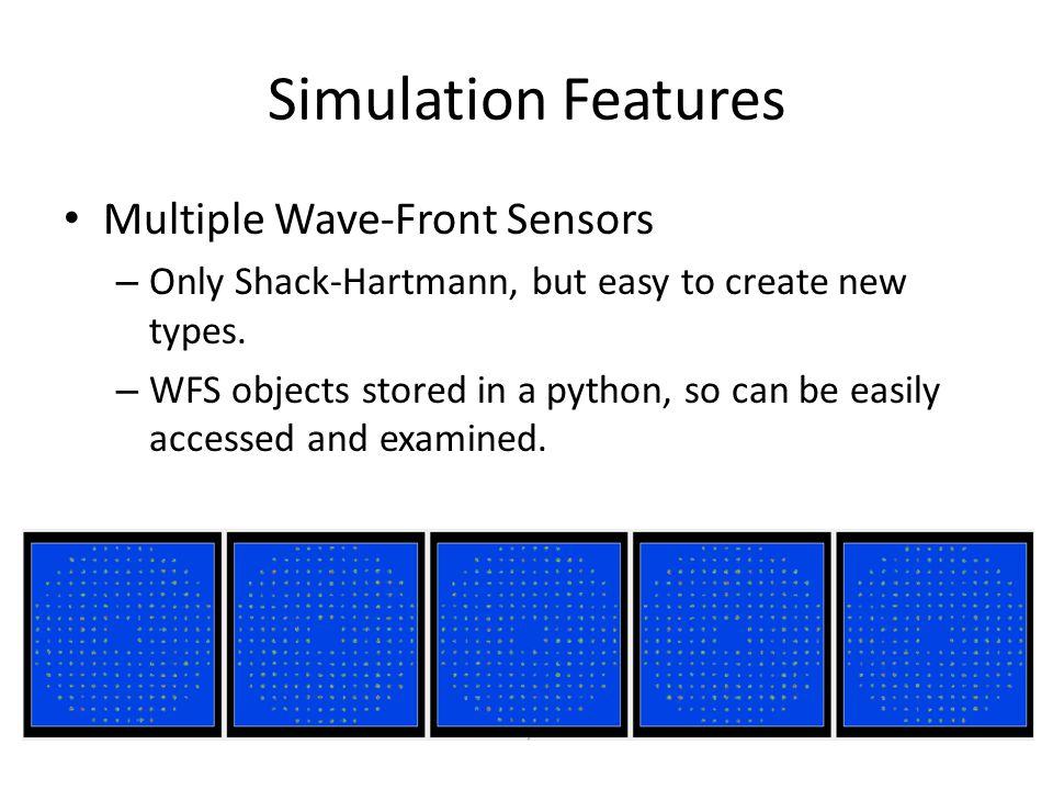 Simulation Features Multiple Wave-Front Sensors