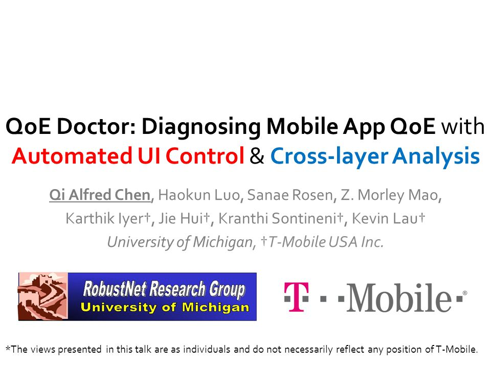 QoE Doctor: Diagnosing Mobile App QoE with Automated UI Control & Cross-layer Analysis