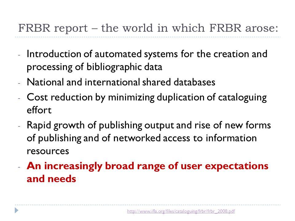 FRBR report – the world in which FRBR arose:
