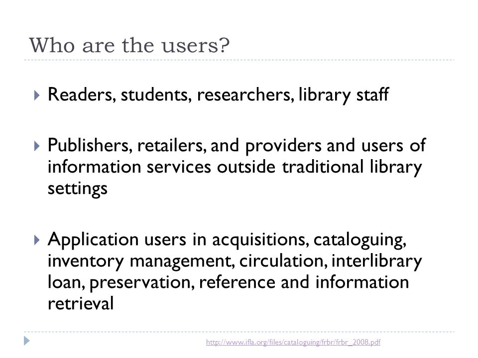 Who are the users Readers, students, researchers, library staff
