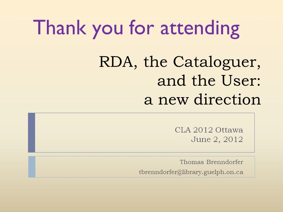 RDA, the Cataloguer, and the User: a new direction