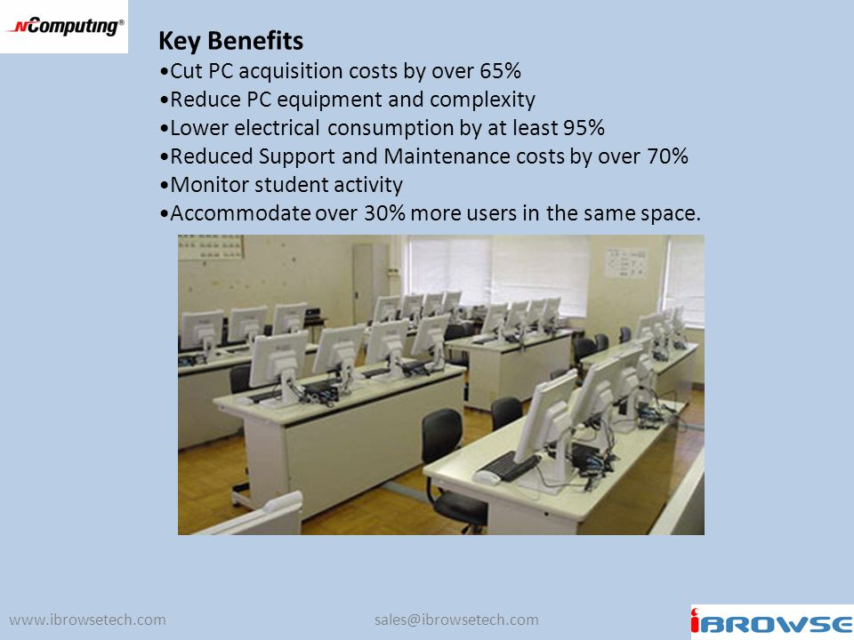 Key Benefits Cut PC acquisition costs by over 65%