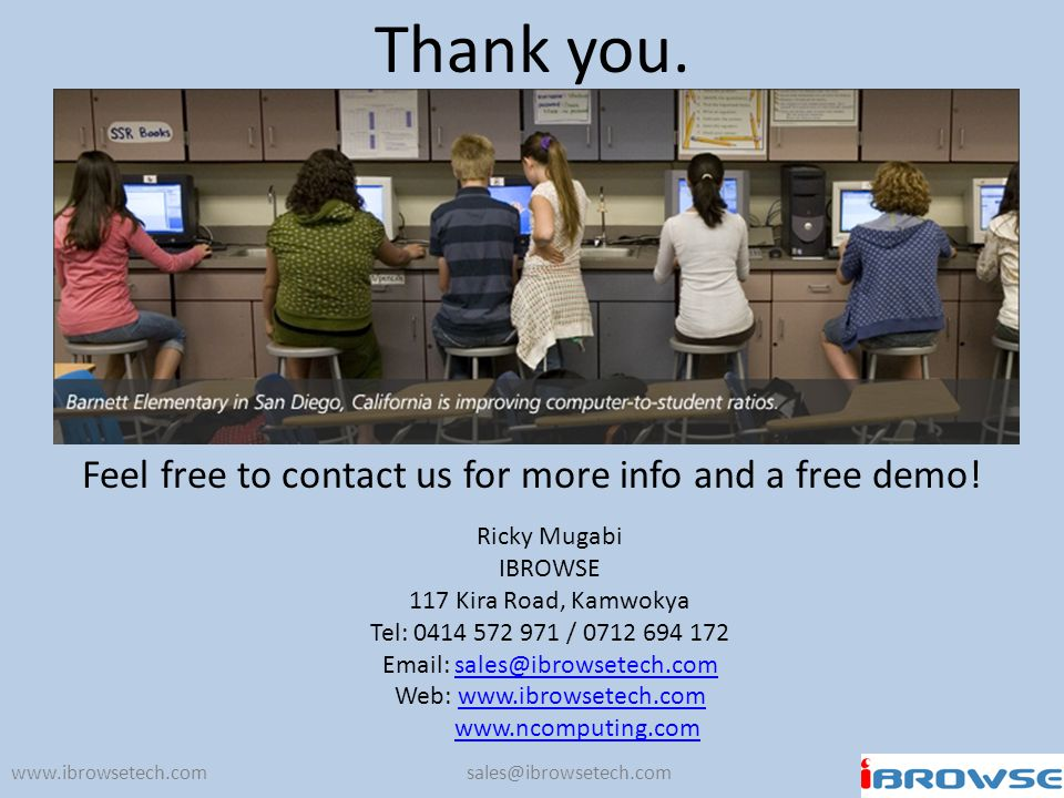 Feel free to contact us for more info and a free demo!