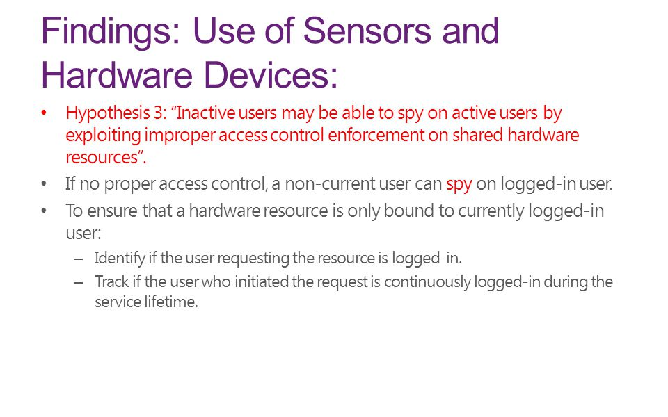 Findings: Use of Sensors and Hardware Devices: