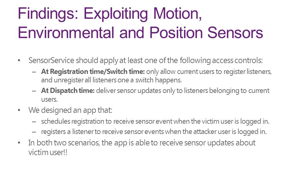 Findings: Exploiting Motion, Environmental and Position Sensors