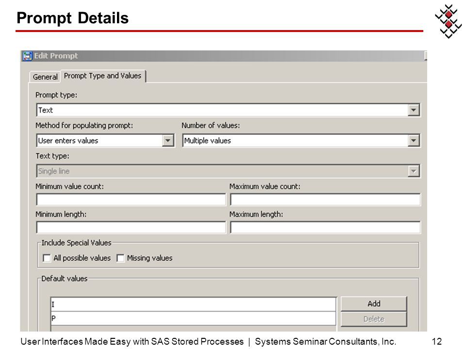 Prompt Details User Interfaces Made Easy with SAS Stored Processes | Systems Seminar Consultants, Inc.